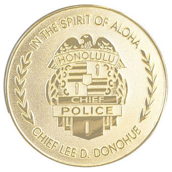 Honolulu Chief Police medallion with crest and Chief Lee D. Donohue as text on lower border of coin