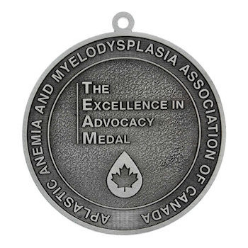 Excellence in Advocacy Medal - Aplastic Anemia and Myelodysplasia Association of Canada