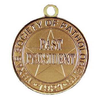 Past President - Texas Society of Pathologists